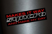1 x Aufkleber Syncro Makes it way and make my Day Tuning Sticker Autoaufkleber